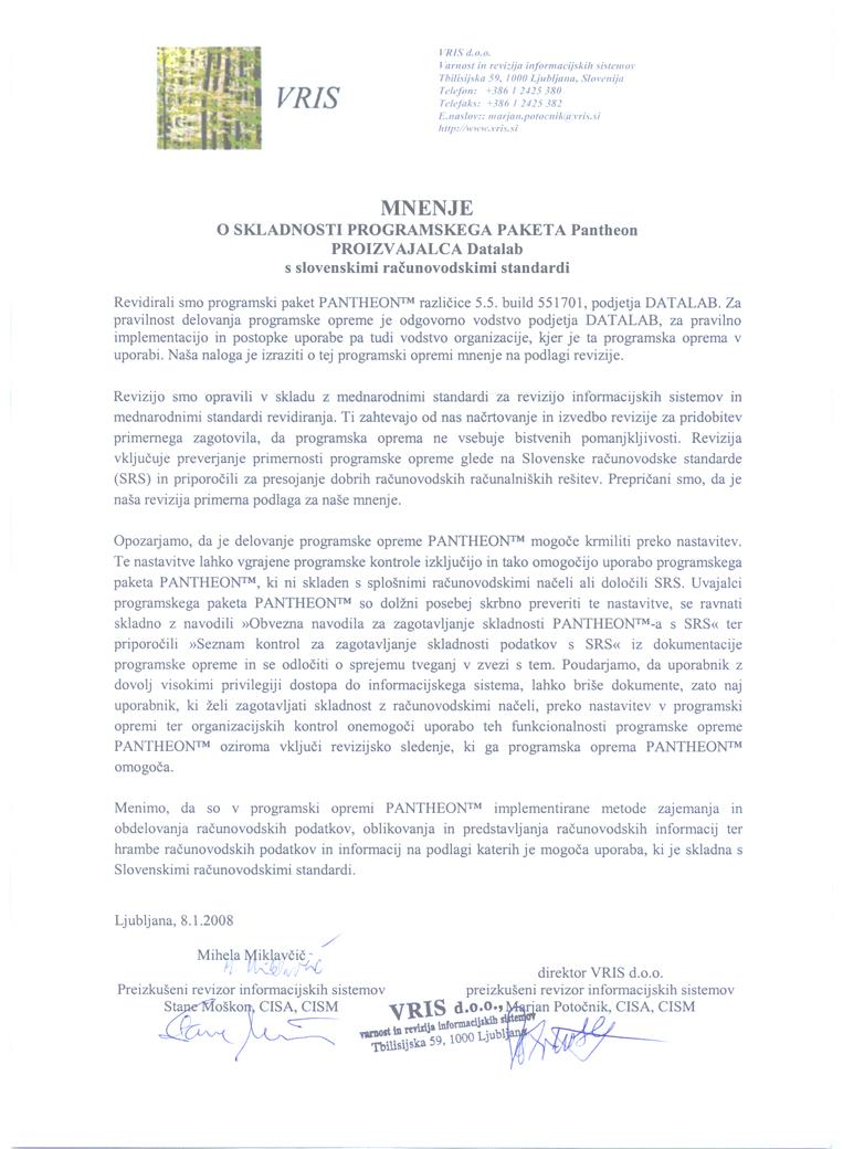 Usklađenost sa Slovenačkim Računovodstvenim Standardima (SRS)Usklađenost sa Slovenačkim Računovodstvenim Standardima (SRS)